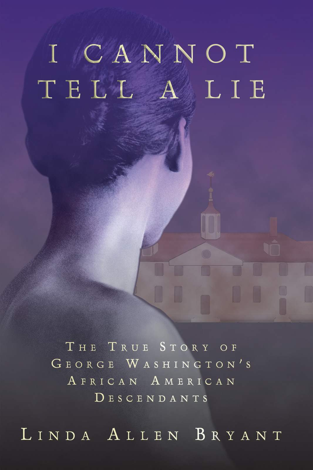 I Cannot Tell a Lie: The True Story of George Washington's African American Descendants